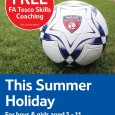 Free coaching sessions for 5-11 year olds (boys & girls) during the summer holiday, all sessions will be delivered by The FA Tesco Skills Coaches. The FA Tesco Skills Programme...